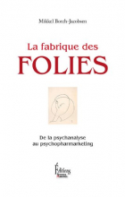Les Fabrique des Folies, by Mikkel Borch-Jacobsen