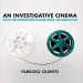 An Investigative Cinema book cover